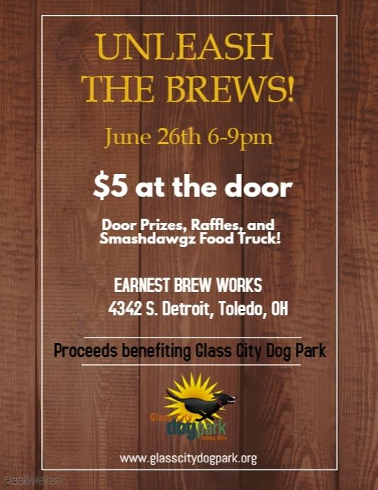 Glass City Dog Park - Unleash the Brews! at Earnest Brew Works